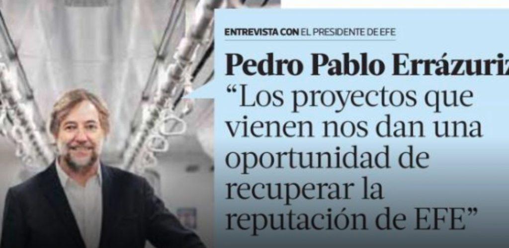 """Pedro Pablo Errázuriz: """"Los proyectos que vienen nos dan una oportunidad de recuperar la reputación de EFE"""""""